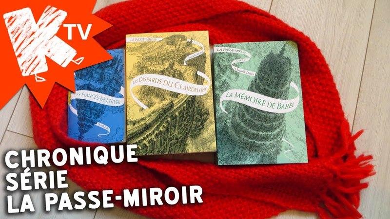 La Passe-miroir de Christelle Dabos 📘❄️💙