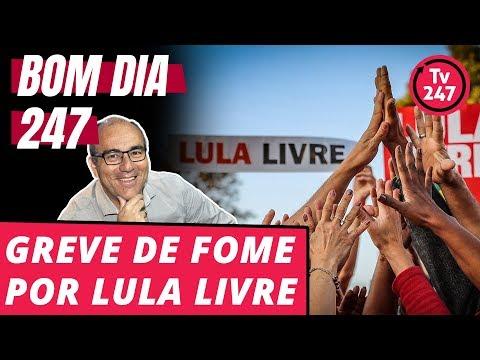 Bom dia 247 (4/7/18) – Greve de fome por Lula