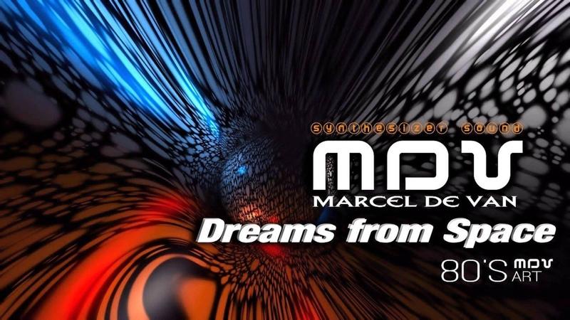 MarcelDeVan - Dreams from Space