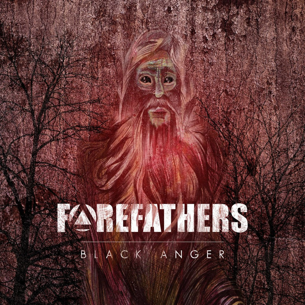 Forefathers - Black Anger (2012)