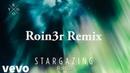 Kygo Justin Jesso Stargazing 2019 Roin3r Remix