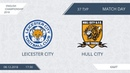 AFL18. England. Championship. Day 37. Leicester City - Hull City