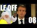 Discours de Macron, réaction et analyse (Le OFF 08)