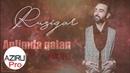 Ruzigar - Aglimda Qalan 2018 (Akustic)
