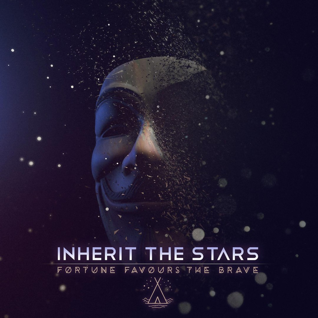 Inherit the Stars - Fortune Favours the Brave [single] (2016)
