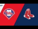 IL / 30.07.2018 / PHI Phillies @ BOS Red Sox (1/2)
