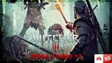 The Witcher 3. Wild Hunt Ведьмак 3. Дикая охота. Дополнения. Кровь и вино. #3