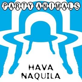 Party Animals альбом Hava Naquila