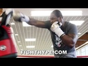 DILLIAN WHYTE PERFECTING KO COMBO FOR DERECK CHISORA UNLEASHES RAW POWER ON MITTS