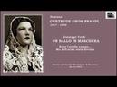 "Soprano GERTRUDE GROB-PRANDL - Un ballo in maschera ""Ma dall'arido stelo divulsa…"" (1953)"