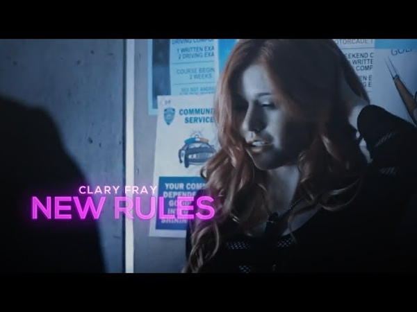 Clary Fray ➰ New Rules