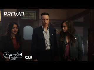 Charmed ¦ the source awakens promo ¦ the cw