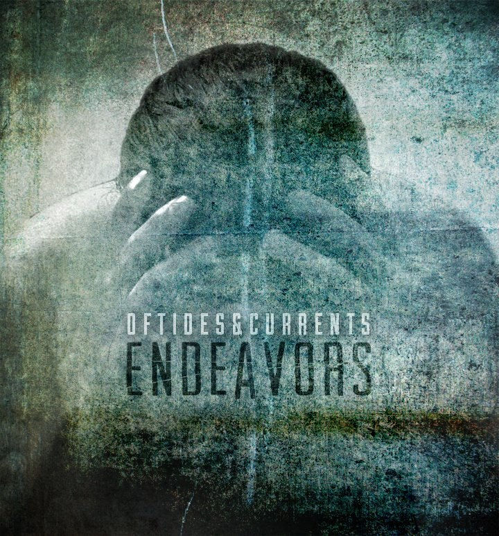 Of Tides & Currents - Endeavors [EP] (2012)