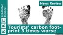 BBC News Review Tourists' carbon footprint 3 times worse