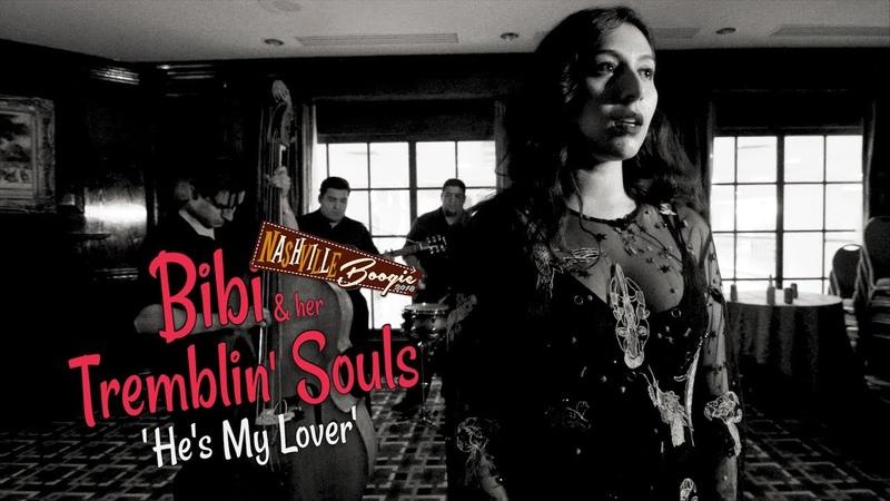 'He's My Lover' BIBI HER TREMBLIN' SOULS Nashville Boogie BOPFLIX sessions