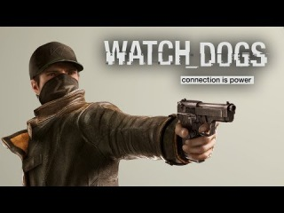 Watch Dogs Free Roam Gameplay (PS4/XboxOne/PC) Ubisoft Demo Footage 1080p HD