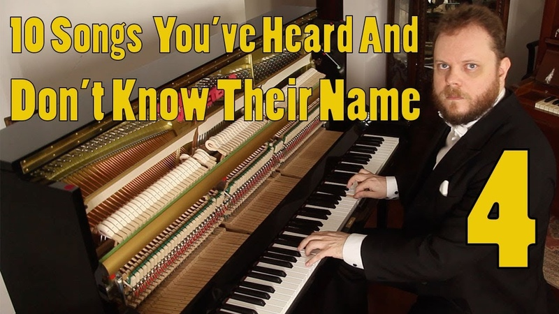 10 Songs You've Heard and Don't Know the Name