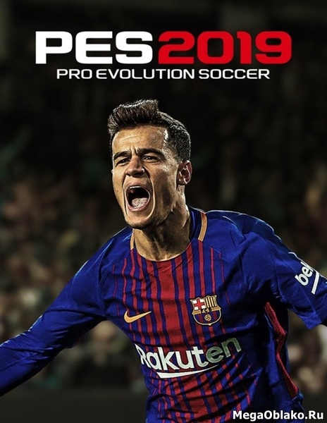 PES / Pro Evolution Soccer 2019 (2018/RUS/ENG/RePack by xatab)