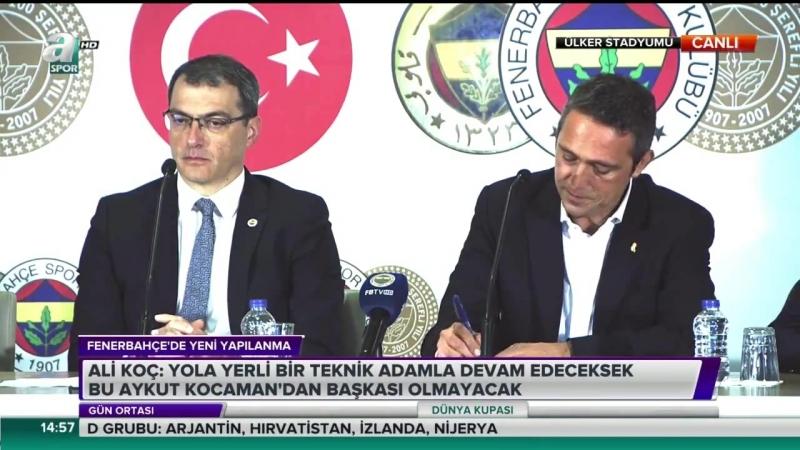 Fenerbahçe Başkanı Ali Koç ve Comolli İmza Töreni Aykut Kocaman,Transfer Açıklamaları 13 Haziran