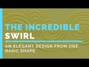 The Incredible Swirl How to Create an Intricate Machine Quilting Design from One Basic Shape
