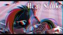 ♦PMV - Heat Stroke ~ MLP ♦