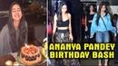 Ananya Pandey Celebrate Birthday With Suhana Khan Shanaya Kapoor