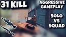 31 KILL | SOLO VS SQUAD | AGGRESSIVE GAMEPLAY | PUBG MOBILE