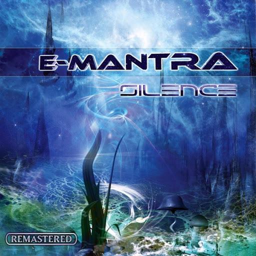 E-Mantra альбом Silence (Remastered)