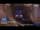 A State Of Trance Episode 896 ( ASOT896) [Year Mix 2018] – Armin van Buuren