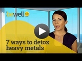 7 Tips to Easily, Inexpensively &amp Naturally Detox Heavy Metals BeWellBuzz.com