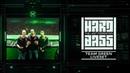 Hard Bass 09 02 2019 Team Green live set