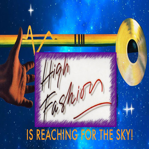 High Fashion альбом Is Reaching for the Sky! (All Original Versions)