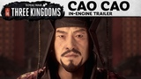 Total War THREE KINGDOMS Cao Cao In-Engine Trailer