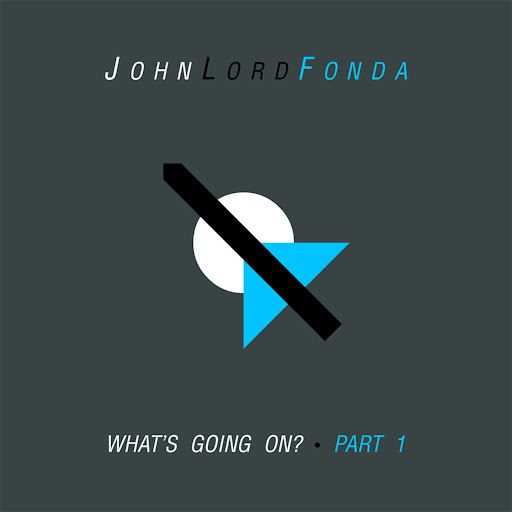john lord fonda альбом What's Going On ?, Pt. 1 - EP