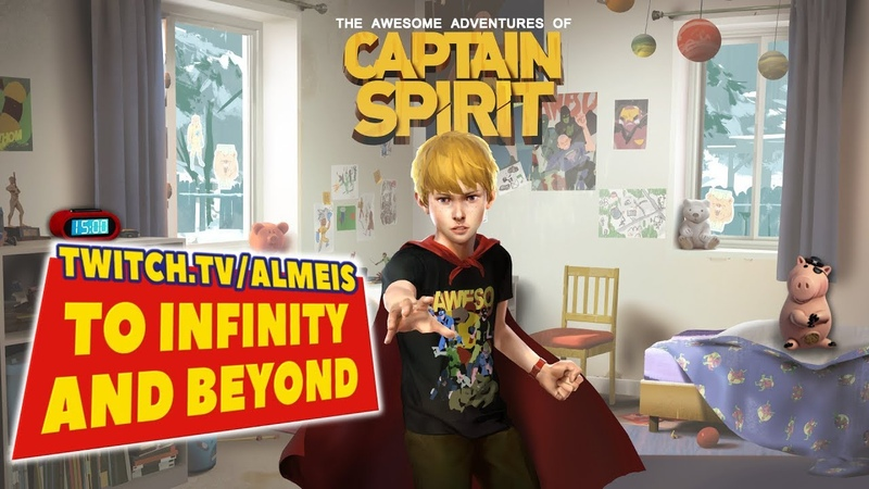 Запись стрима Captain Spirit - TO INFINITY AND BEYOND!