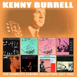 Kenny Burrell альбом The Complete Albums Collection: 1957 - 1962