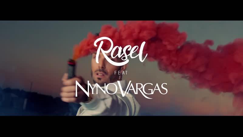 Rasel feat Nyno Vargas Candela Videoclip Oficial