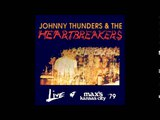 Johnny Thunders &amp The Heartbreakers - Live At Max's Kansas City 1979 (Full Album)