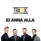 Traffic альбом Ei Anna Alla