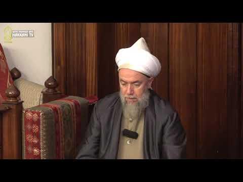 Efendimiz'i Sevmek Saadettir-Şeyh Mehmet Adil el Hakkani(ks) 14.11.18