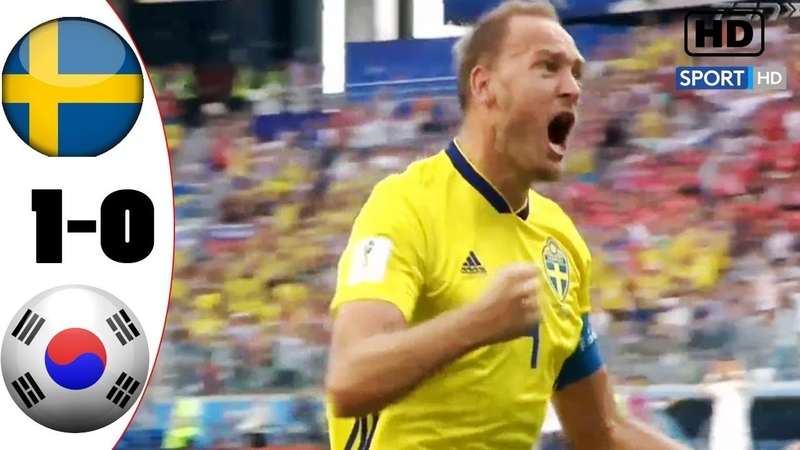 SWE vs KOR 1-0 Extended Highlights Goals /\ World Cup Russia - 18/6/2018