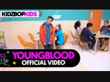KIDZ BOP Kids - Youngblood (5 Seconds Of Summer Cover) США 2019