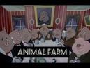 George Orwell's Animal Farm ~ 1954 Animation [full movie]