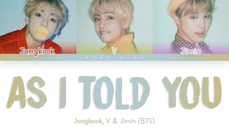 BTS Jungkook, V Jimin – As I Told You (말하자면) (Color Coded Lyrics Han/Rom/Eng)