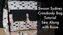 Swoon Sydney Crossbody Bag Tutorial Sew Along with Rosie
