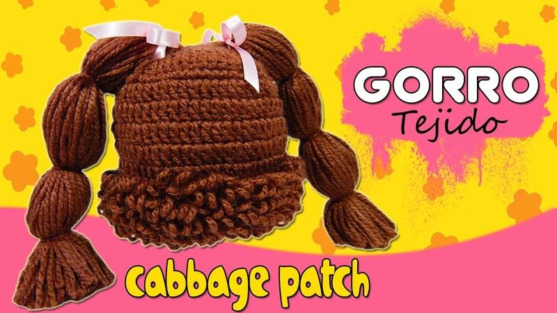 Gorro Cabbage Patch Tejido a crochet | TODAS LAS TALLAS