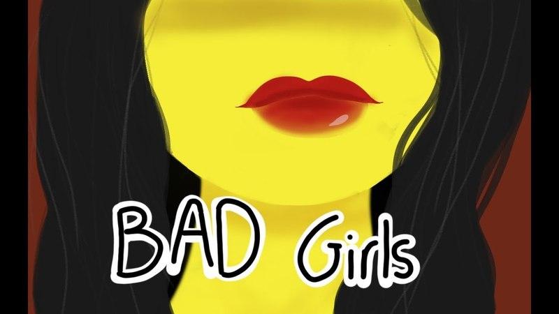 Bad Girls   Animation Meme