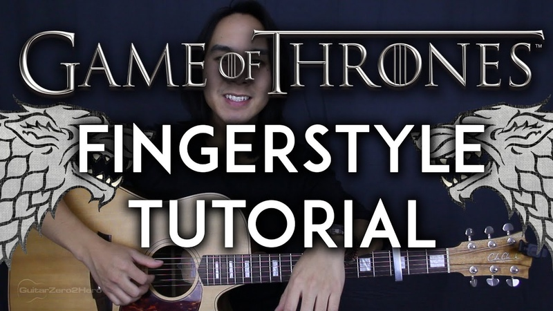Game Of Thrones Theme Song Fingerstyle Guitar Video Tutorial Lesson Cover  Tabs Chords 