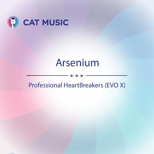 Arsenium альбом Professional HeartBreakers (Evo X)