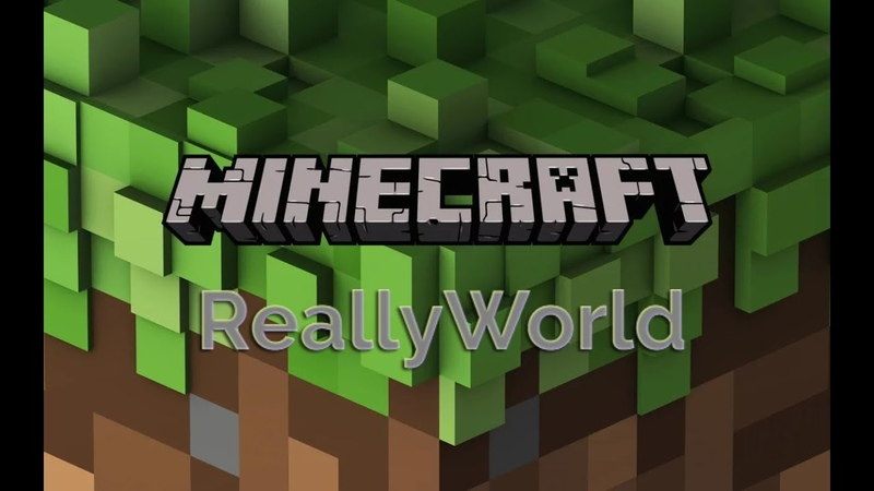 Minecraft - сервер Reallyworld